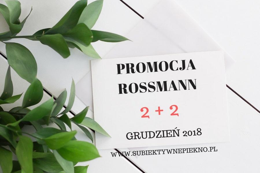 PROMOCJA ROSSMANN 2+2 GRUDZIEŃ 2018 | ZASADY, CO WARTO KUPIĆ?