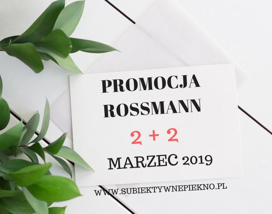 PROMOCJA ROSSMANN 2+2 MARZEC 2019 | WŁOSY - 2 plus 2 gratis na produkty do włosów w Rossmannie! Co kupić?
