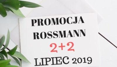 PROMOCJA ROSSMANN 2+2 LIPIEC 2019